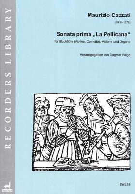 """Cazzati, Maurizio (1616–1678):Sonata prima """"La Pellicana"""""""