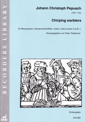 Pepusch, Johann Christoph (1667–1752): Chirping warblers