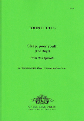 Eccles, John (?1668-1735): Sleep, poor youth (The Dirge)
