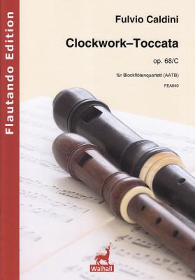 Caldini, Fulvio (*1959):Clockwork Toccata op. 68/C