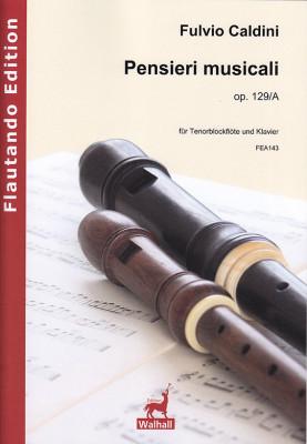 Caldini, Fulvio (*1959):Pensieri musicali op. 129/A