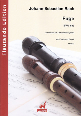 Bach, Johann Sebastian (1685– 1750): Fuge BWV  853