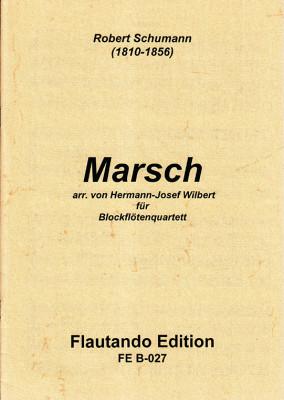 Schumann, Robert (1810–1856): Marsch (1843)