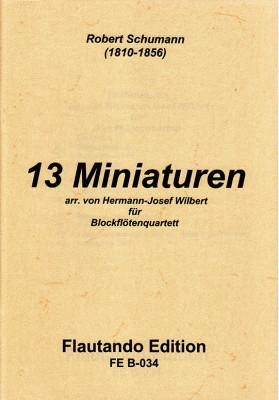 Schumann, Robert (1810–1856): 13 Miniaturen