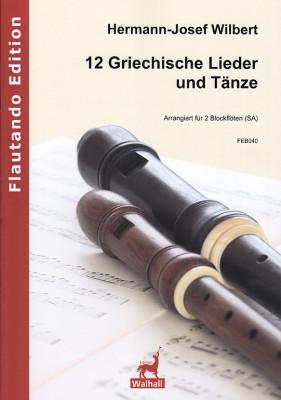Wilbert, Hermann-Josef (*1933): 12 Griechische Lieder