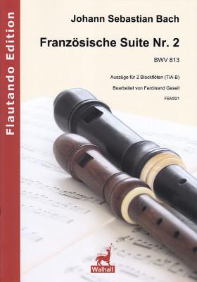Bach, Johann Sebastian (1685–1750): Französische Suite Nr. 2