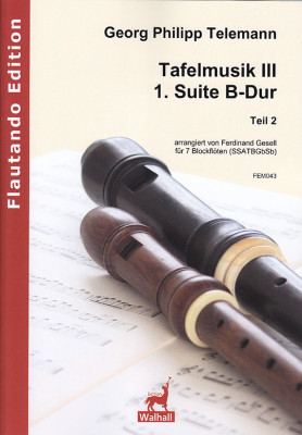 Telemann, Georg Philipp (1681– 1767): 1. Suite B-Dur (Tafelmusik III) – Teil 2