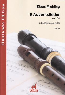 Miehling, Klaus (*1963): Neun Adventslieder op. 134