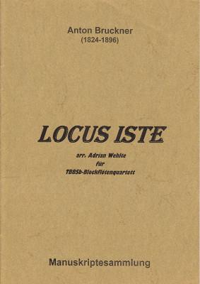 Bruckner, Anton (1824–1896): Locus Iste