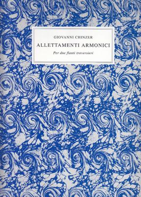 "Chinzer, Giovanni ""da Firenze"" (c.1700–1749): AllettamentiArmonici op. 4"