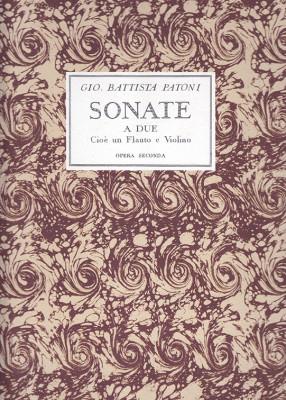 Patoni, Giovanni Battista (1713–c.1772):Sonate a due op. 2