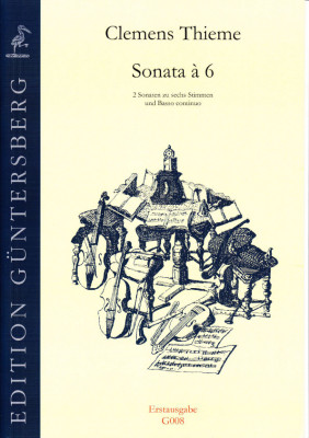 Thieme, Clemens (1631-1668): Sonata à 6