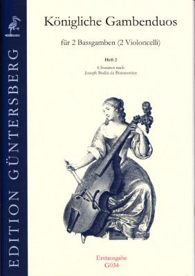 Königliche Gambenduos (Berlin, 18. Jh.): Benda, Boismortier, Corelli, Leclair, Mascitti, Montanari, Senallié, Somis<br>- Band II: Boismortier