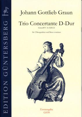 Graun, Johann Gottlieb (1701/02- 1771): Trio Concertante D-Dur