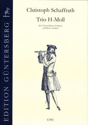 Schaffrath, Christoph (1709-1763): Trio h-Moll