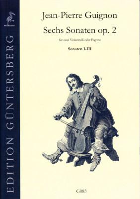 Guignon,Jean-Pierre (1702-1774): Sechs Sonaten op. 2<br>- Sonaten I-III