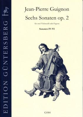 Guignon,Jean-Pierre (1702-1774): Sechs Sonaten op. 2<br>- Sonaten IV-VI