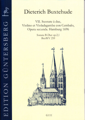 Buxtehude, Dieterich (1637-1707): VII. Suonate à due, Violino et Violadagamba con Cembalo, Opera secunda. BuxWV 259-265<br>- Set mit 7 Sonaten statt 129,50 €