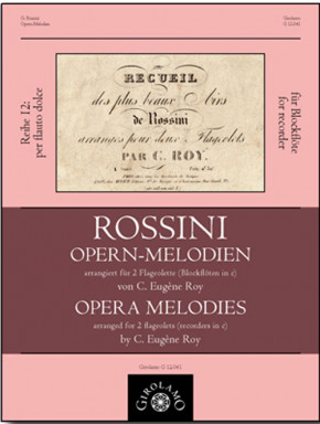 Rossini, Gioachino (1792–1868): Opernmelodien