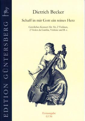 Becker, Dietrich (1623-1679): Schaff in mir Gott ein reines Herz