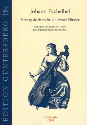 Pachelbel, Johann (1653-1706): Verzag (Vergeh) doch nicht, du armer Sünder