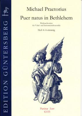 Praetorius, Michael (1572-1621): Puer natus in Bethlehem IV<br>- 19 Sätze, 4-stimmig, Heft 4 (PT)