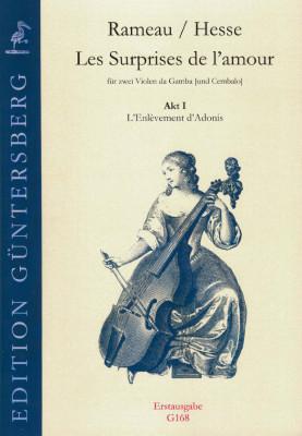 Rameau, Jean-Philippe (1683–1764)/Hesse, Ludwig Christian: Les Surprises de l'amour<br>- Akt 1