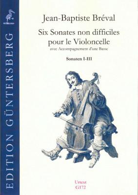 Breval, Jean-Baptiste (1753-1823): Six Sonates non difficiles op. 40<br>- Sonaten I-III