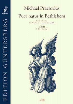 Praetorius, Michael (1572-1621): Puer natus in Bethlehem XII