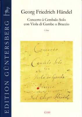 Händel, Georg Friedrich (1685-1759): Concerto à Cembalo con Viola di Gambe o Brassio C-Dur