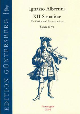Albertini, Ignazio (~1644-1685): XII Sonatinæ<br>- Sonatine IV-VI