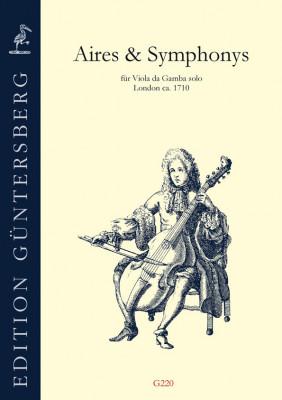 Aires & Symphonys (London ~1710): Opernmelodien und Stücke für den Unterricht