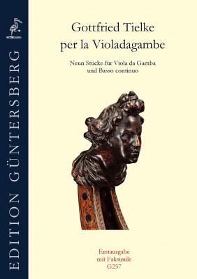 Tielke, Gottfried (1668–1725): per la Violadagambe