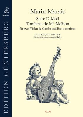 Marais, Marin (1656–1728): Suite d-Moll – Tombeau de Mr. Meliton
