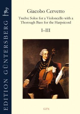 Cervetto, Giacobo (1682–1783): Twelve Solos op. 2<br>Sonaten I–III