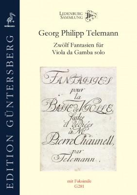 Telemann, Georg Philipp (1681–1767): Zwölf Fantasien für Viola da Gamba solo TWV 40: 26–37