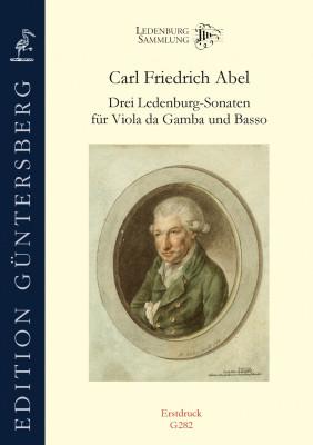 Abel, Carl Friedrich (1723–1787): Drei Ledenburg-Sonaten