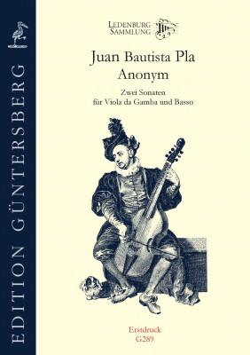 Pla, Juan Bautista (~1720–1773?) und Anonym (~1750): Zwei Sonaten