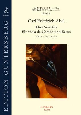 Abel, Carl Friedrich (1723–1787): Drei Sonaten (Maltzan IV)