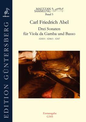 Abel, Carl Friedrich (1723–1787): Drei Sonaten (Maltzan V)