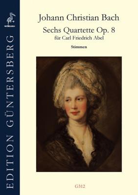 Bach, Johann Christian (1735–1782): 6 Quartette op. 8 - Stimmenset