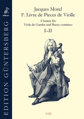 Morel, Jacques:1. Livre de Pieces de Violle (Paris 1709) – Suiten 1–2