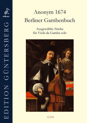 Berliner Gambenbuch (Anonym, 1674): Ausgewählte Stücke