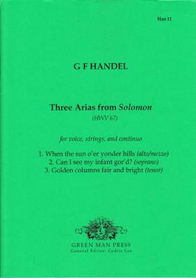 Händel, Georg Friedrich (1685-1759): Drei Arien aus Solomon (HWV 67)