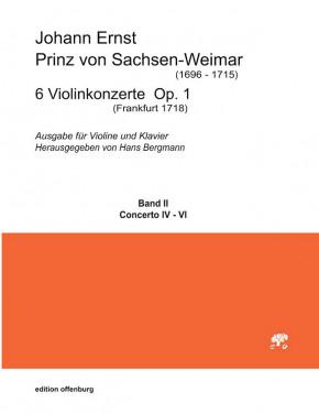 Johann Ernst, Prinz von Sachsen-Weimar (1696–1715): 6 Violinkonzerte op. 1<br>– Band II – Konzerte Nr. 4-6 Partitur