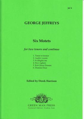 Jeffreys, George (?–1685): Six Motets