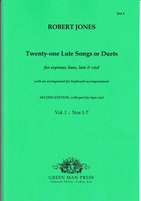 Jones, Robert (1597-1615): Twenty-one Lute Songs or Duets - Band I