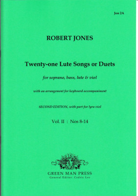 Jones, Robert (1597-1615): Twenty-one Lute Songs or Duets - Band II