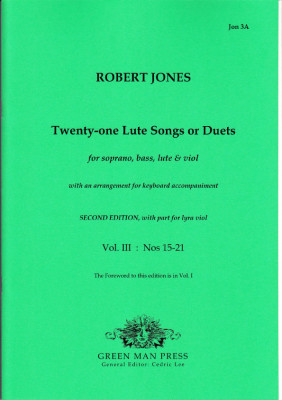 Jones, Robert (1597-1615): Twenty-one Lute Songs or Duets - Band III