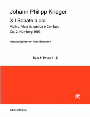 Krieger, Johann Philipp (1649–1725): XII Sonate a doi op. 2 – Sonaten I–VI
